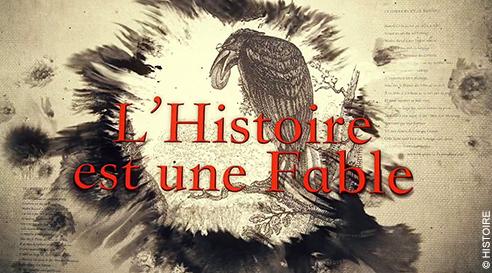 L'Histoire est une fable