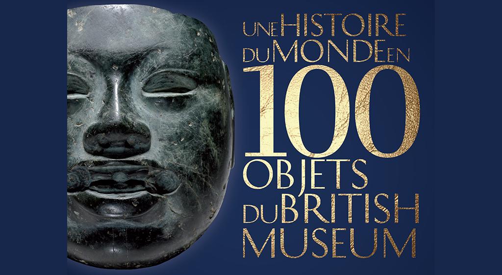 ea9db5d3662 L Histoire du monde en 100 objets