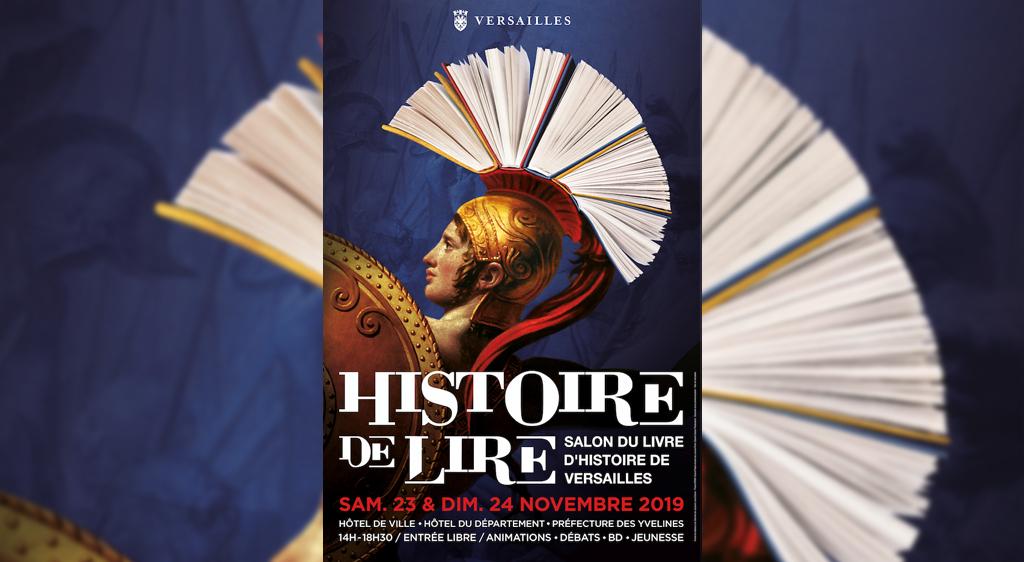 Salon Histoire De Lire A Versailles 12eme Edition Histoire